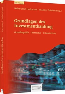 Abbildung von Hockmann / Thießen | Grundlagen des Investmentbanking | 2020 | Grundbegriffe - Beratung - Fin...