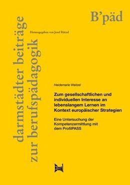 Abbildung von Weitzel | Zum gesellschaftlichen und individuellen Interesse an lebenslangem Lernen im Kontext europäischer Strategien | 1. Auflage | 2021 | beck-shop.de