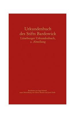 Abbildung von Schwab | Urkundenbuch des Stifts Bardowick | 1. Auflage | 2021 | beck-shop.de