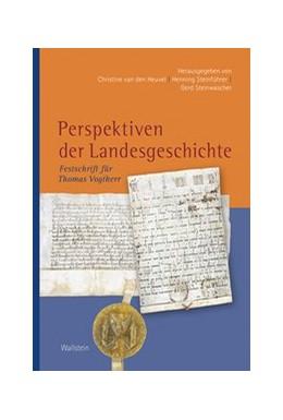 Abbildung von Heuvel / Steinführer | Perspektiven der Landesgeschichte | 1. Auflage | 2020 | beck-shop.de