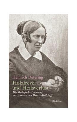 Abbildung von Detering   Holzfrevel und Heilsverlust   1. Auflage   2020   beck-shop.de