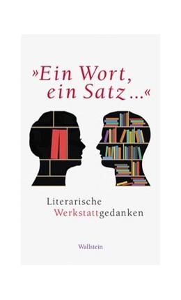 Abbildung von Wallmoden | »Ein Wort, ein Satz...« | 1. Auflage | 2020 | beck-shop.de