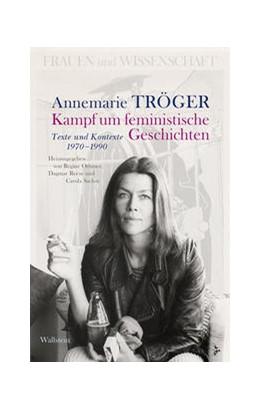 Abbildung von Othmer / Reese | Kampf um feministische Geschichten | 1. Auflage | 2021 | beck-shop.de
