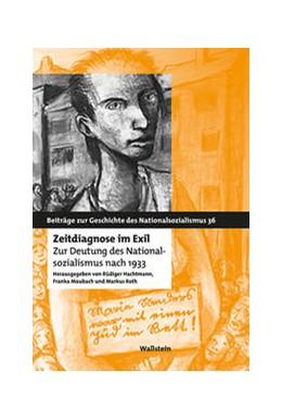 Abbildung von Hachtmann / Maubach | Zeitdiagnose im Exil | 1. Auflage | 2020 | beck-shop.de