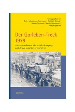 Abbildung von Schmiechen-Ackermann / Hellwig | Der Gorleben-Treck 1979 | 1. Auflage | 2020 | beck-shop.de