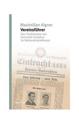 Abbildung von Aigner | »Vereinsführer« | 1. Auflage | 2020 | beck-shop.de