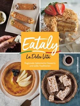 Abbildung von Danford | Eataly - La Dolce Vita | 1. Auflage | 2020 | beck-shop.de