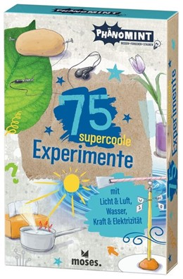 Abbildung von Saan / Kessel | PhänoMINT 75 supercoole Experimente mit Licht & Luft, Wasser, Kraft & Elektrizität | 1. Auflage | 2020 | beck-shop.de