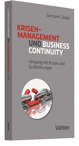 Abbildung von Jossé | Krisenmanagement und Business Continuity | 1. Auflage | 2020 | beck-shop.de