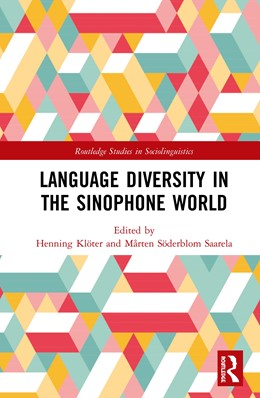 Abbildung von Klöter / Söderblom Saarela | Language Diversity in the Sinophone World | 1. Auflage | 2020 | beck-shop.de