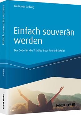 Abbildung von Ludwig   Einfach souverän werden   1. Auflage   2020   beck-shop.de