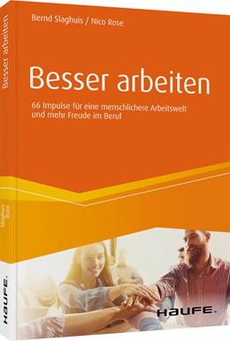 Abbildung von Slaghuis / Rose | Besser arbeiten | 1. Auflage | 2020 | beck-shop.de