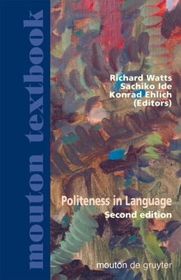 Abbildung von Watts / Ide / Ehlich | Politeness in Language | 2nd rev. and expanded ed. | 2006 | Studies in its History, Theory...