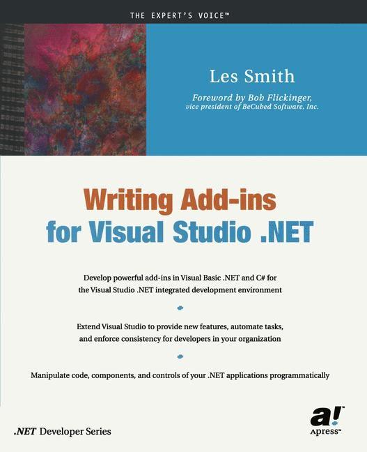 Abbildung von Smith   Writing Add-ins for Visual Studio .NET   Softcover reprint of the original 1st ed.   2002