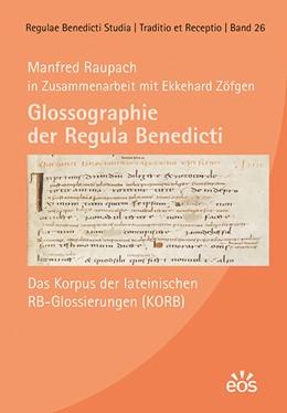 Abbildung von Raupach | Glossographie der Regula Benedicti | 1. Auflage | 2020 | beck-shop.de