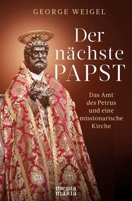 Abbildung von Weigel | Der nächste Papst | 1. Auflage | 2020 | beck-shop.de