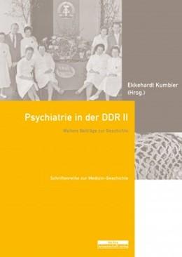 Abbildung von Kumbier | Psychiatrie in der DDR II | 1. Auflage | 2020 | beck-shop.de