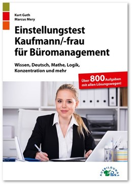 Abbildung von Guth / Mery | Einstellungstest Kaufmann / Kauffrau für Büromanagement | 1. Auflage | 2020 | beck-shop.de