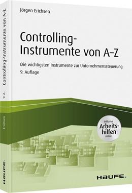 Abbildung von Erichsen | Controlling-Instrumente von A - Z | 9. Auflage | 2020 | beck-shop.de