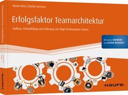Abbildung von Kermas / Reis | Erfolgsfaktor Teamarchitektur | 1. Auflage | 2020 | beck-shop.de