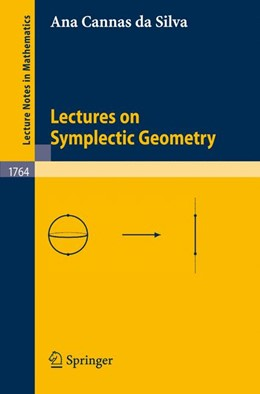 Abbildung von Cannas da Silva   Lectures on Symplectic Geometry   1st Corrected ed. 2008, Corr. 2nd printing 2008   2008
