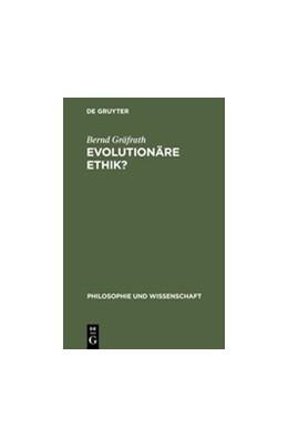 Abbildung von Gräfrath | Evolutionäre Ethik? | Reprint 2012 | 1997 | Philosophische Programme, Prob... | 14