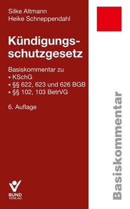 Abbildung von Altmann / Schneppendahl   Kündigungsschutzgesetz   6. Auflage   2020   beck-shop.de
