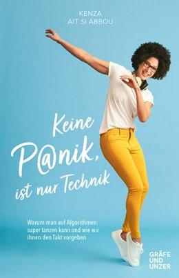 Abbildung von Ait Si Abbou | Keine Panik, ist nur Technik | 1. Auflage | 2020 | beck-shop.de
