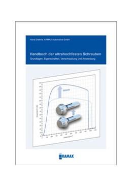 Abbildung von Dieterle | Handbuch der ultrahochfesten Schrauben | 1. Auflage | 2020 | beck-shop.de