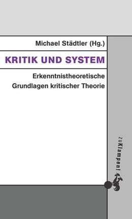 Abbildung von Städtler   Kritik und System   1. Auflage   2020   beck-shop.de