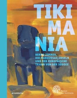 Abbildung von Hilke Thode-Arora | Tikimania | 2020 | Bernd Zimmer, die Marquesas-In...