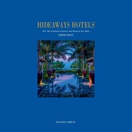Abbildung von Herder / Klocke Verlag GmbH / Luig-Runge | Hideaways Hotels 2020/2021 | 2020 | Die 100 schönsten Hotels und R...