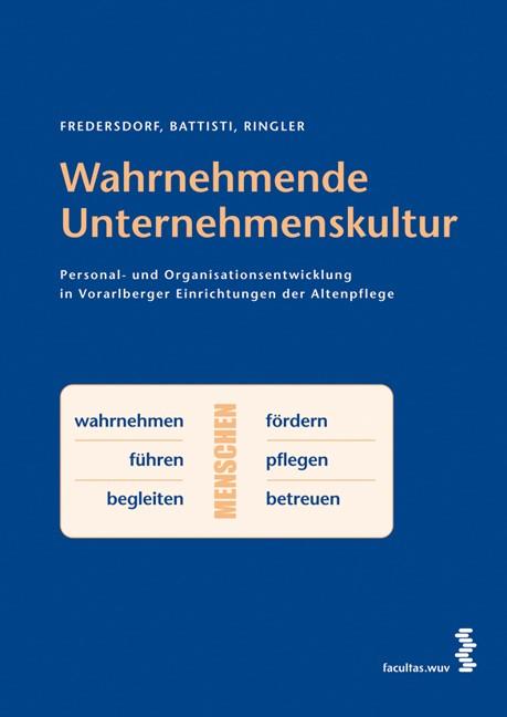Abbildung von Fredersdorf / Battisti / Ringler | Wahrnehmende Unternehmenskultur | 2006