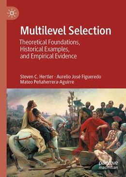 Abbildung von Hertler / Figueredo / Peñaherrera-Aguirre | Multilevel Selection | 1st ed. 2020 | 2020 | Theoretical Foundations, Histo...