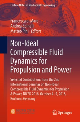 Abbildung von Di Mare / Spinelli / Pini   Non-Ideal Compressible-Fluid Dynamics for Propulsion and Power   1st ed. 2020   2020   Selected Contributions from th...