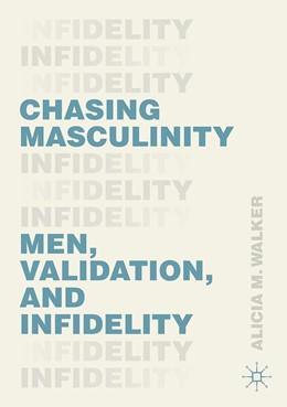 Abbildung von Walker | Chasing Masculinity | 1. Auflage | 2020 | beck-shop.de