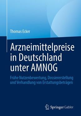 Abbildung von Ecker | Arzneimittelpreise in Deutschland unter AMNOG | 1. Auflage | 2020 | beck-shop.de