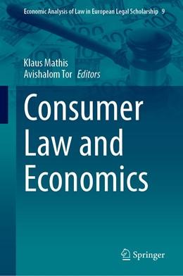 Abbildung von Mathis / Tor | Consumer Law and Economics | 1st ed. 2020 | 2020 | 9