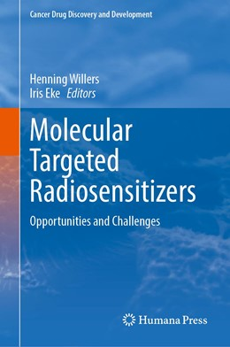 Abbildung von Willers / Eke | Molecular Targeted Radiosensitizers | 1st ed. 2020 | 2020 | Opportunities and Challenges