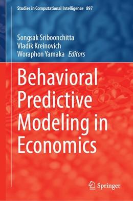 Abbildung von Sriboonchitta / Kreinovich | Behavioral Predictive Modeling in Economics | 1. Auflage | 2020 | 897 | beck-shop.de