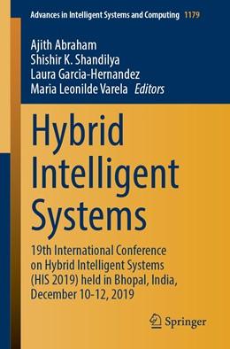 Abbildung von Abraham / Shandilya / Garcia-Hernandez / Varela | Hybrid Intelligent Systems | 1st ed. 2021 | 2020 | 19th International Conference ... | 1179