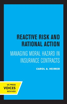 Abbildung von Heimer | Reactive Risk and Rational Action | 1. Auflage | 2020 | 6 | beck-shop.de