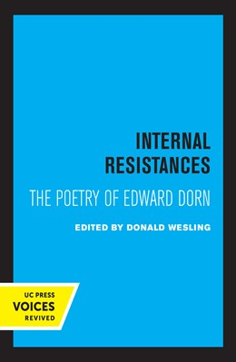Abbildung von Wesling | Internal Resistances | First Edition | 2021 | The Poetry of Edward Dorn