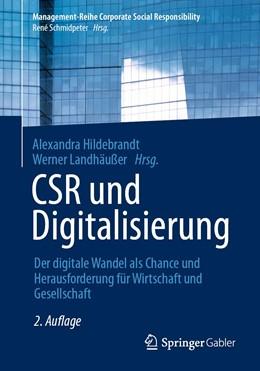 Abbildung von Hildebrandt / Landhäußer | CSR und Digitalisierung | 2. Aufl. 2021 | 2020 | Der digitale Wandel als Chance...