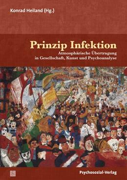 Abbildung von Heiland | Prinzip Infektion | 1. Auflage | 2020 | beck-shop.de