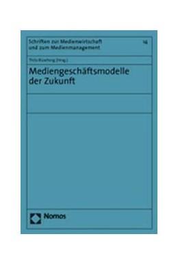 Abbildung von Büsching | Mediengeschäftsmodelle der Zukunft | 2005 | 14