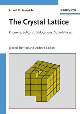 Abbildung von Kosevich | The Crystal Lattice | 2. überarb. u. aktualis. Aufl. | 2005 | Phonons, Solitons, Dislocation...