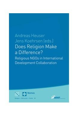 Abbildung von Heuser / Köhrsen | Does Religion Make a Difference? | 1. Auflage | 2021 | beck-shop.de