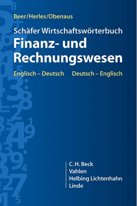 Abbildung von Beer / Herles / Obenaus | Schäfer Wirtschaftswörterbuch Finanz- und Rechnungswesen | 2013