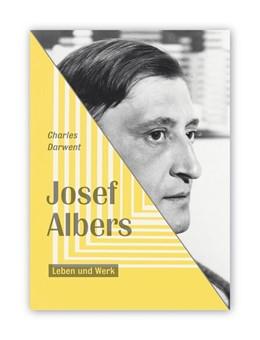 Abbildung von Darwent | Josef Albers | 1. Auflage | 2020 | beck-shop.de